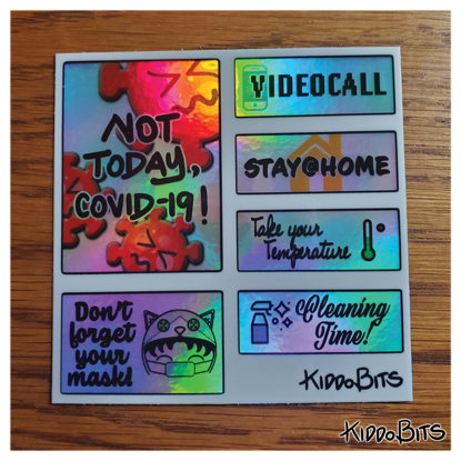Not today, COVID-19! planner holographic sticker sheet